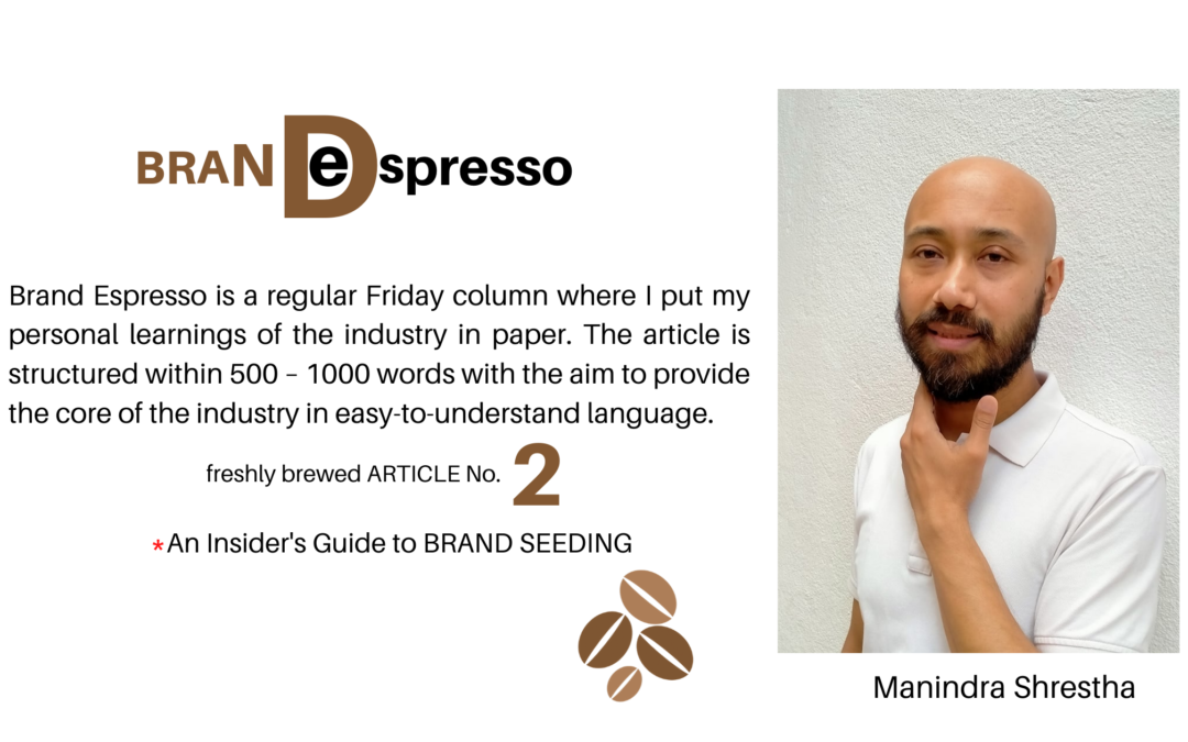 An Insider's Guide to Brand SEEDING