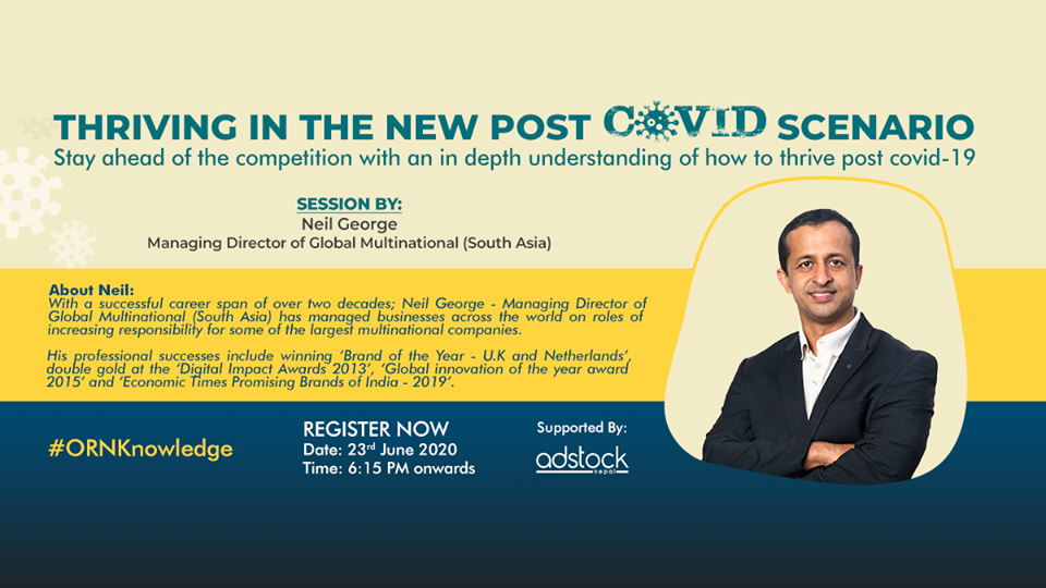 #ORNKnowledge Webinar: Thriving in the New Post Covid Scenario