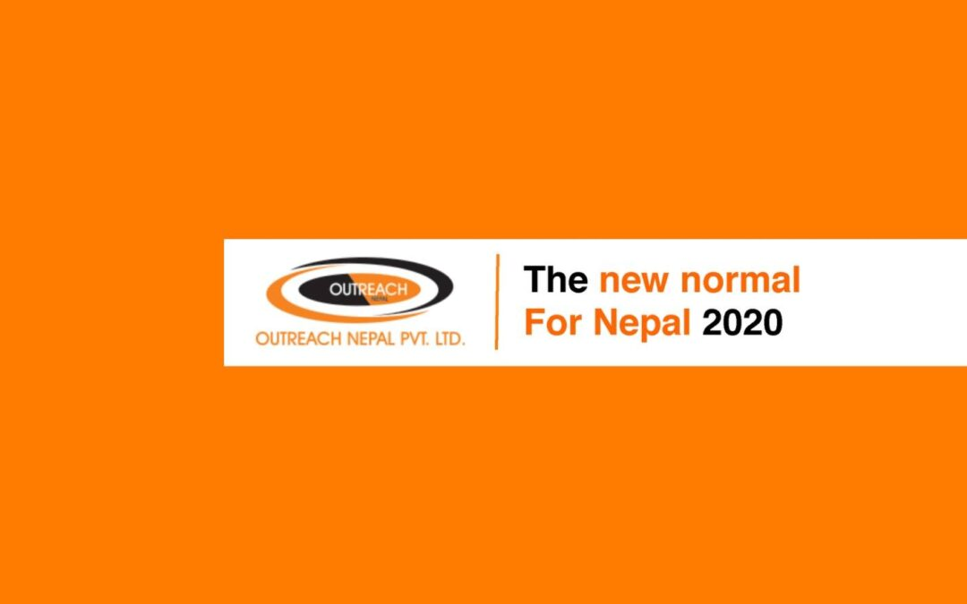 "LET'S ENCOUNTER WITH THE ""NEW NORMAL"" FOR NEPAL 2020"