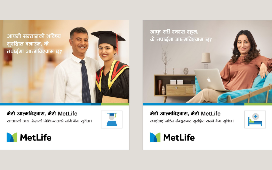 "MetLife Nepal launches  ""My Confidence, My MetLife"" campaign in Nepal"