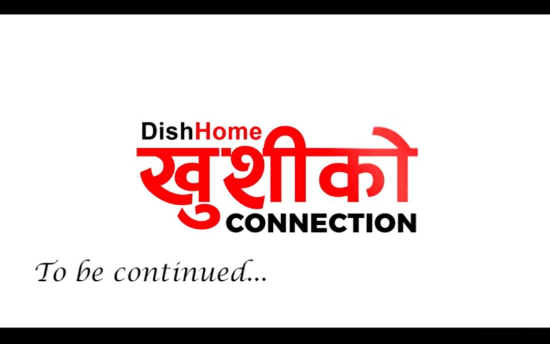 Dish Home Khusi ko connection